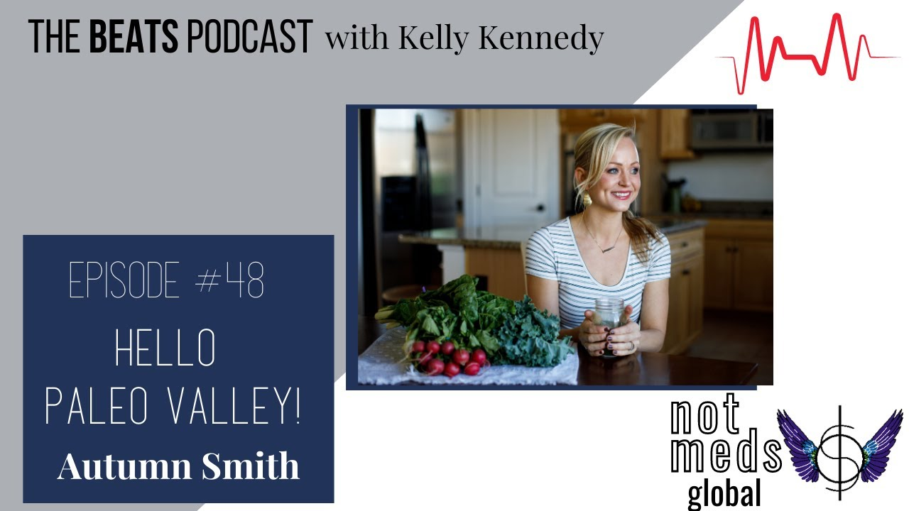 The Beats (Ep. 48) Hello Paleo Valley! with Autumn Smith