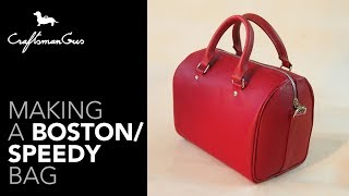 Speedy Bag Making / Boston Bag Making #LeatherAddict EP43