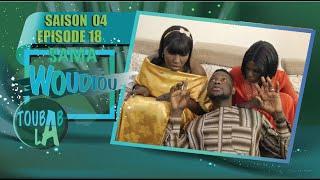 Sama Woudiou Toubab La - Episode 18 - Saison 4