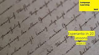 Esperanto in 20 Lessons: Lessons 1-5