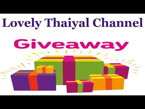Giveaway Announcement || Lovely Thaiyal Channel 11000 + Subscribers Thank you Giveaway