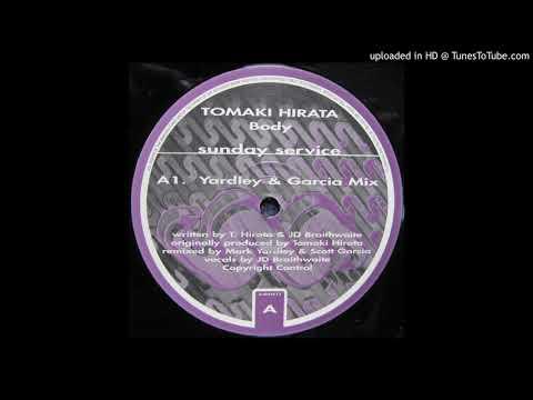Tomoki Hirata - Body (Yardley & Garcia mix)