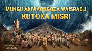 """2018 Gospel Music """"Mungu Akiwaongoza Waisraeli Kutoka Misri"""" (Swahili Subtitles)"""