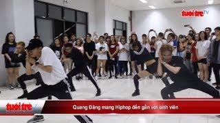 Quang Đăng mang Hiphop đến gần với sinh viên | Truyền Hình - Báo Tuổi Trẻ