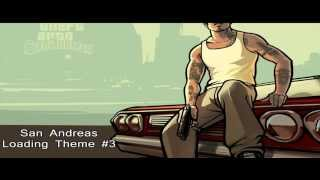 Grand Theft Auto: San Andreas - Loading Theme Songs