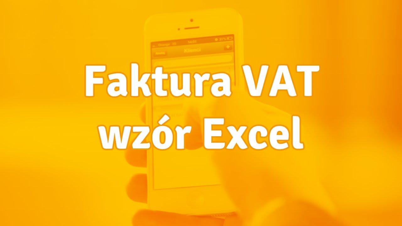 Faktura Excel Czy Warto Wystawiać Faktury W Excelu Youtube