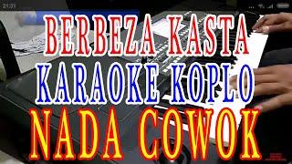 Download lagu berbeza kasta cover karaoke lirik dangdut koplo nada cowok
