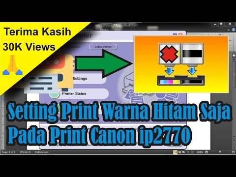 Cara Setting Print Warna Hitam Saja Pada Print Canon ip2770