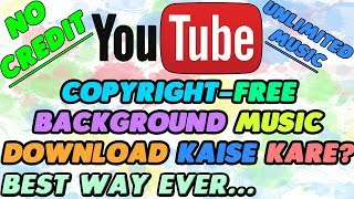 Download How To Download Non Copyrighted Music From Youtube