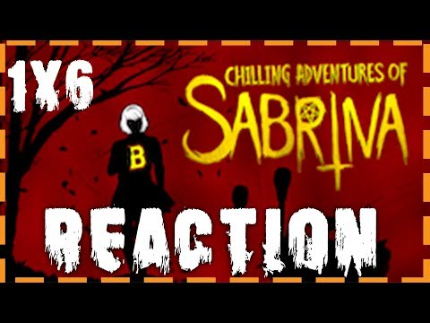 "The Chilling Adventures of SABRINA Season 1 Episode 6 ""An Exorcism in Greendale"" (1X06) YT REACTION"