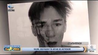 FanArena (31.08.) - Povestea tragica a razboinicului Iulian! Antrenorul sau l-a desfigurat!