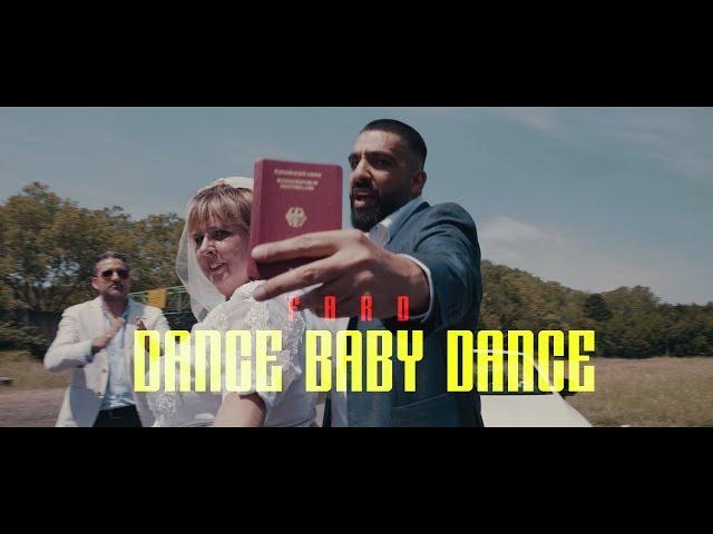 "Fard - ""DANCE BABY DANCE"" (Official Video)"