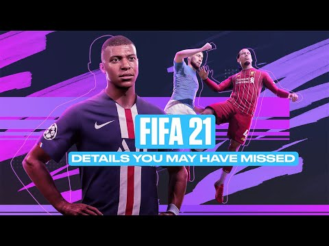 FIFA 21 Details You May Have Missed After the Reveal Trailer