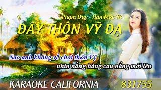 ĐÂY THÔN VỸ DẠ (PHẠM DUY) 🎤 Karaoke California 831755 (HD)