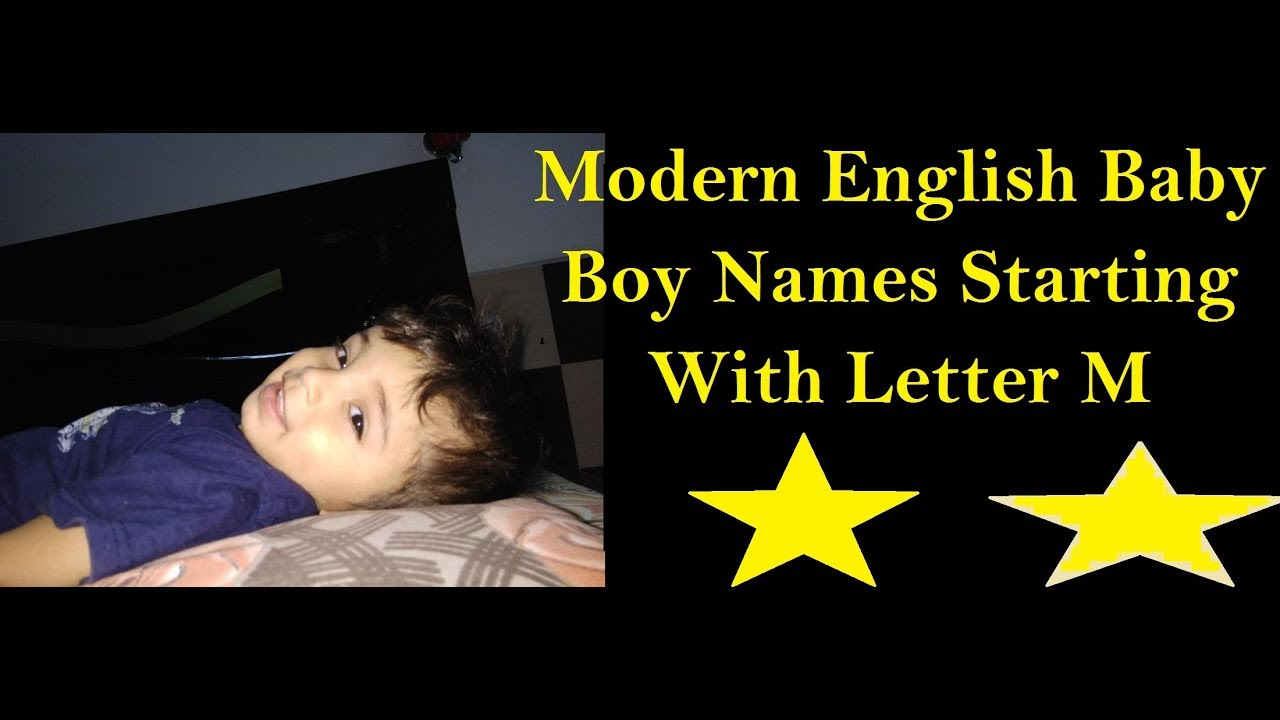 Modern English Baby Boy Names Starting With Letter M Youtube