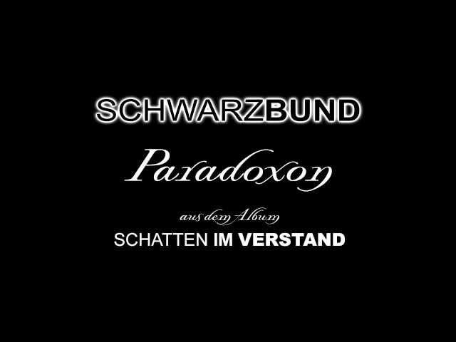Schwarzbund - Schatten im Verstand