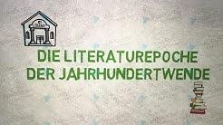 Die Literaturepoche der Jahrhundertwende