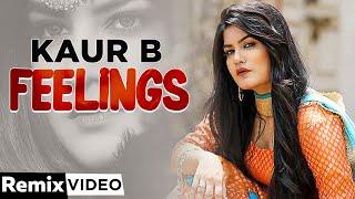 Feeling (Remix) | Kaur B feat Bunty Bains | Desi Crew | Latest Punjabi Songs 2020 | Speed Records
