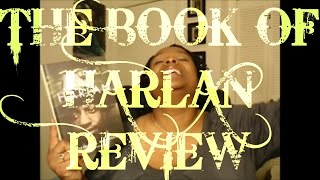 The Book of Harlan (Review)