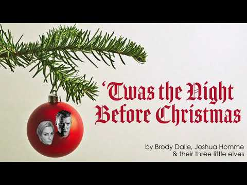 'Twas the Night Before Christmas by Brody Dalle & Joshua Homme with Their Three Little Elves