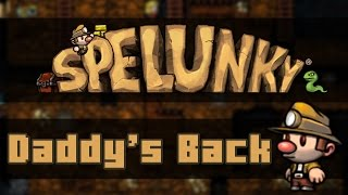 Spelunky (PC Remake) - DADDY