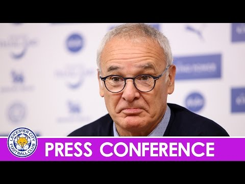 PRESS CONFERENCE | Claudio Ranieri Looks Ahead To Chelsea Clash