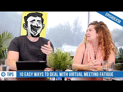 10 Easy Ways to Deal With Virtual Meeting Fatigue - HQ #030