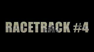 RACETRACK #4 - 1st part of 2K18 season - Short Clip