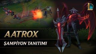 Aatrox Şampiyon Tanıtımı | Oynanış - League of Legends