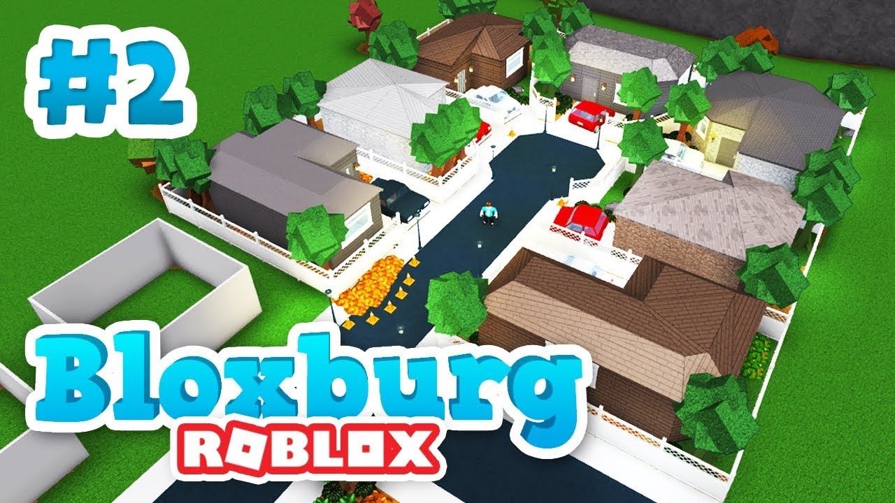 building the houses - roblox welcome to bloxburg  2