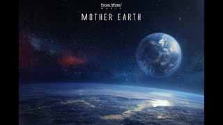 Future World Music - Mother Earth | Epic Emotional Uplifting | Epic MusicVN