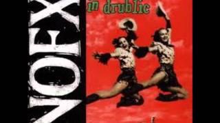NOFX - Punk In Drublic part 1