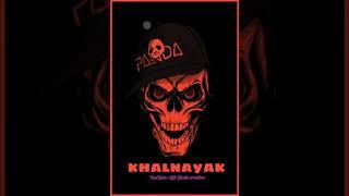   #khalnayak status   Attitude status