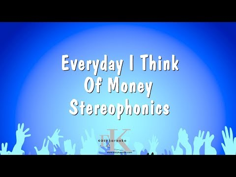 Everyday I Think Of Money - Stereophonics (Karaoke Version)
