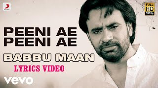 Peeni Ae Peeni Ae Lyrics | Babbu Maan | Dil Tainu Karda Ae Pyar