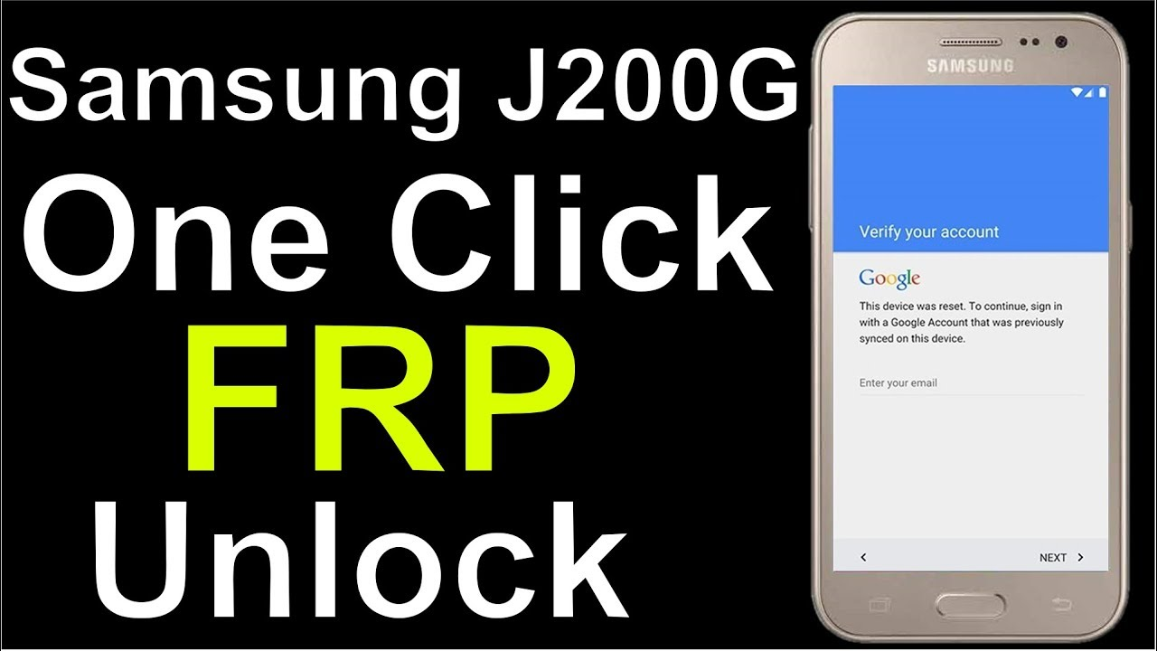 Samsung J200G /DD/DU/DS Lollipop 5 1 One Click FRP Remove