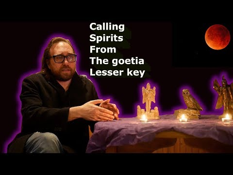 Calling Spirits From The Goetia Lesser Key