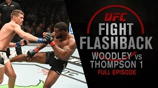 Download UFC Fight Flashback: Woodley vs Thompson 1 [Full Episode] Mp3 and Videos