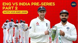 England vs India Pre-Series - Part 2   The Dressing Room Show