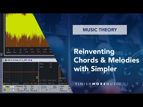 Ableton 9.5 Tutorial - Reinventing Chords & Melodies with Simpler