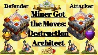 Miner Got the Moves I Destruction Architect I Clash of Clans I XtraBC