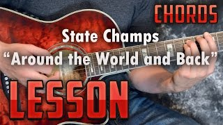State Champs-Around the World and Back-Guitar Lesson-Tutorial-How to Play-Acoustic Pop Punk