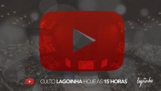 Culto Lagoinha - 19/06/2016 Tarde