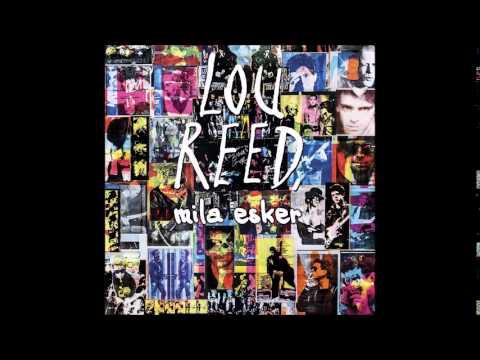 Lou Reed, mila esker [Diska osoa]