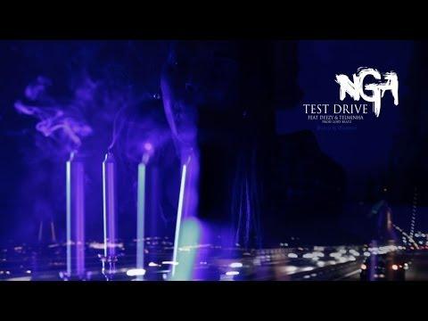 NGA - Test Drive (Feat: Deezy & Telminha)