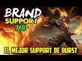 BRAND SUPPORT S7   EL MEJOR SUPPORT DE BURST   Build, Runas, Maestrias   Gameplay Español