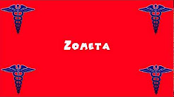 Pronounce Medical Words ― Zometa