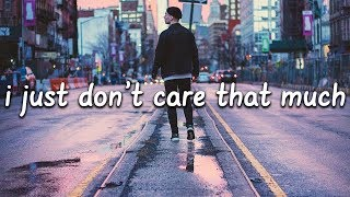 Matt Maeson - I Just Don't Care That Much