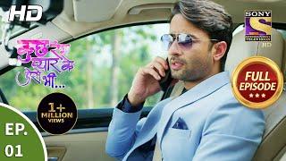 Kuch Rang Pyaar Ke Aise Bhi - Ep 01 - Full Episode - 12th July, 2021