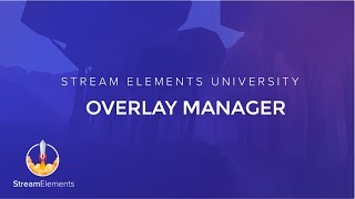 StreamElements Overlay Manager Setup guide thumbnail